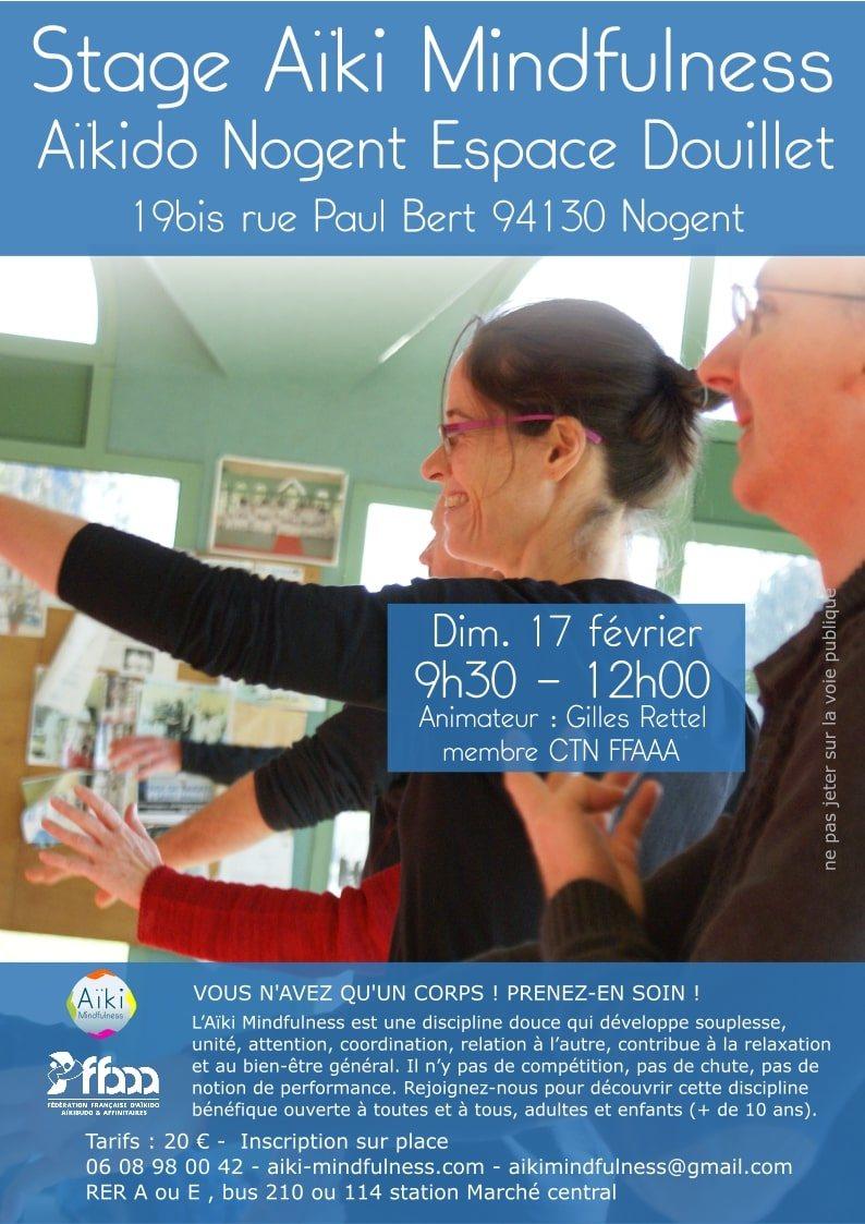 Stage Aïki Mindfulness 17 février 2019 @  Espace David Douillet, 19 bis Rue Paul Bert | Nogent-sur-Marne | Île-de-France | France